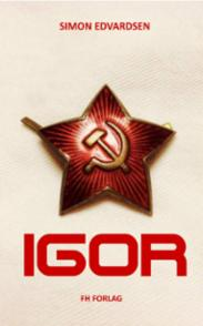 Igor : spenningsroman