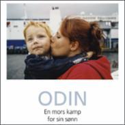 Odin : en mors kamp...