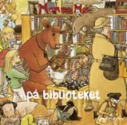 Mamma Mø på bibliot...
