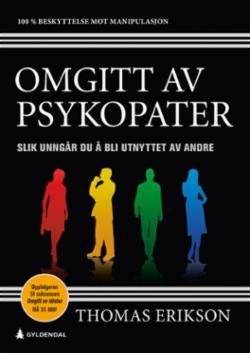 Omgitt av psykopater : slik unngår du å bli utnyttet av andre