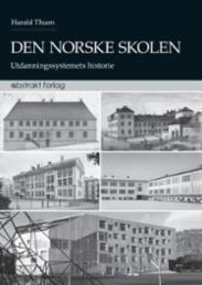 Den norsk skolen :...