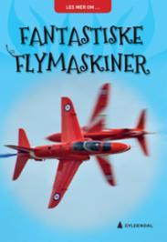 Fantastiske flymask...