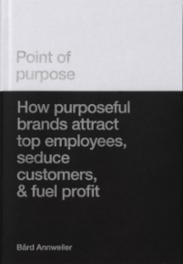 Point of purpose :...