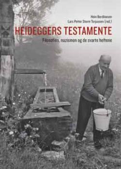 Heideggers testamente : filosofien, nazismen og de svarte heftene