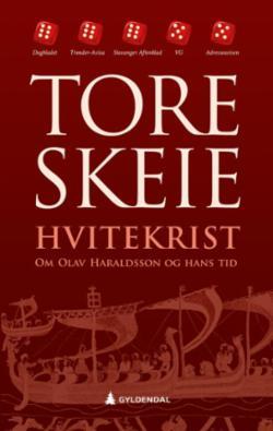 Hvitekrist : om Olav Haraldsson og hans tid