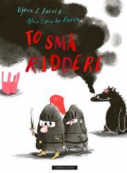 To små riddere