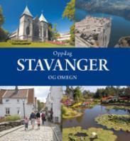 Oppdag Stavanger og...