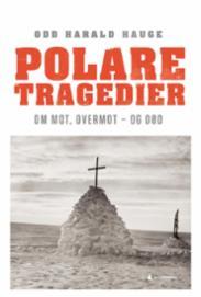 Polare tragedier :...