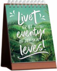 Livet er et eventyr...