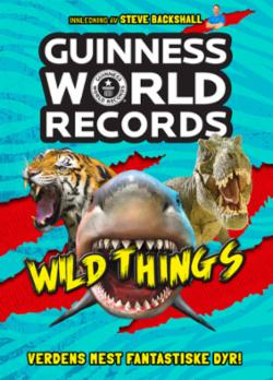 Guinness World records : wild things