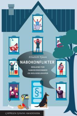 Nabokonflikter : reglene for naboeiendommer og boligselskaper