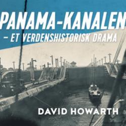 Panama-kanalen : et verdenshistorisk drama