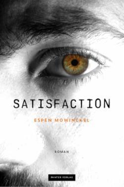 Satisfaction : roman