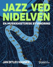 Jazz ved Nidelven :...