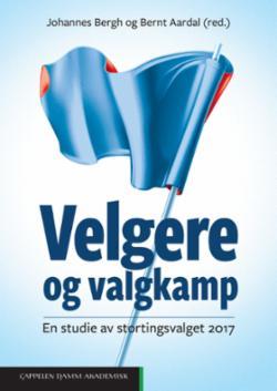 Velgere og valgkamp : en studie av stortingsvalget 2017