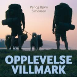 Opplevelse villmark : Norge på langs og tilbake igjen