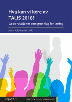 Hva kan vi lære av TALIS 2018? : gode relasjoner som grunnlag for læring