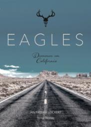 Eagles : drømmen om...
