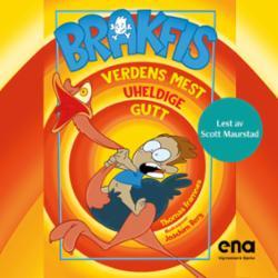 Brakfis! : verdens mest uheldige gutt