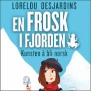 En frosk i fjorden...