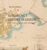 Tønsberg i middelal...