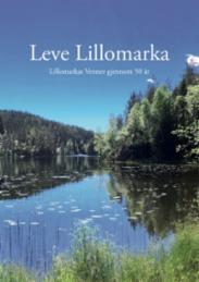 Leve Lillomarka : L...