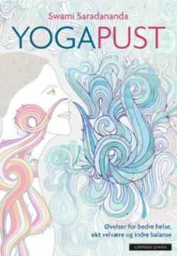 Yogapust : øvelser for bedre helse, økt velvære og indre balanse
