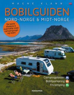 Bobilguiden : Nord-Norge & Midt-Norge