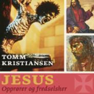 Jesus : opprører og...