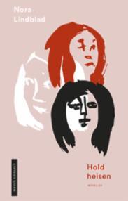 Hold heisen : noveller