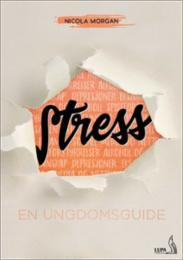 Stress : en ungdoms...