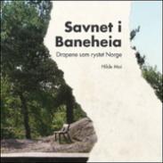 Savnet i Baneheia :...