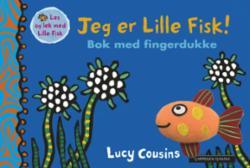Jeg er Lille Fisk! : bok med fingerdukke
