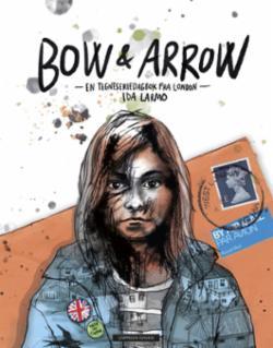 Bow & arrow : en tegneseriedagbok fra London