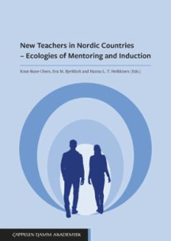 New teachers in Nordic countries : ecologies of mentoring and induction