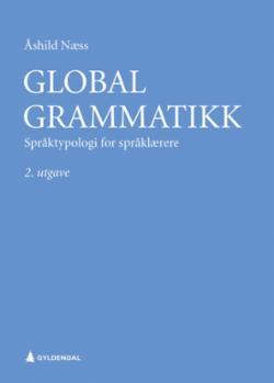 Global grammatikk : språktypologi for språklærere