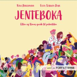 Jenteboka : Ellen og Ninas guide til puberteten