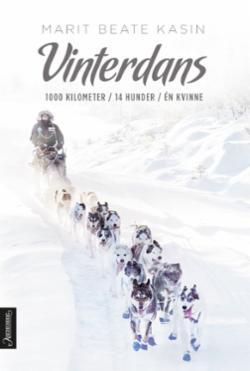 Vinterdans : 1000 kilometer. 14 hunder. Én kvinne