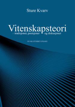 Vitenskapsteori : tradisjoner, posisjoner og diskusjoner