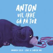 Anton vil ikke gå p...