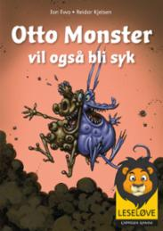 Otto Monster vil og...
