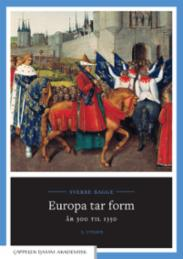 Europa tar form : å...