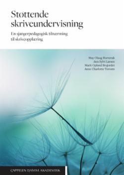 Støttende skriveundervisning : en sjangerpedagogisk tilnærming til skriveopplæring