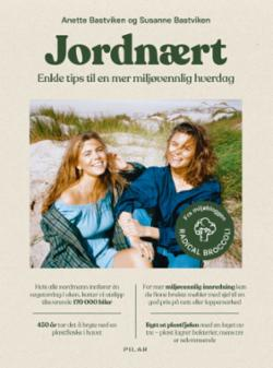 Jordnært : enkle tips til en mer miljøvennlig hverdag