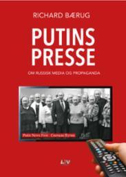 Putins presse : om...