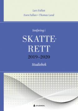 Innføring i skatterett 2019-2020 : studiebok : oppgaver og løsninger : løsningsforslag til oppgaver i læreboka