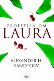 Profetien om Laura...