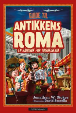 Guide til antikkens Roma : en håndbok for tidsreisende