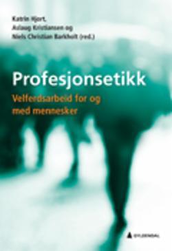 Profesjonsetikk : velferdsarbeid for og med mennesker