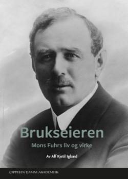 Brukseieren : Mons Fuhrs liv og virke